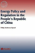 Energy Policy and Regulation in the People's Republic of China Vol. 19 by...