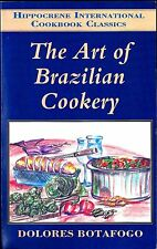The Art of Brazilian Cookery by Dolores Botafogo (1993)