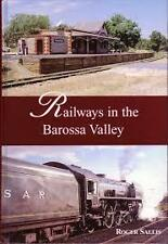 RAILWAYS IN THE BAROSSA VALLEY Signed By ROGER SALLIS EXPRESS POST Rail Trains
