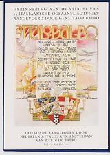 AVIAZIONE TRASVOLATA DI ITALO BALBO EDITA DAGLI ITALIANI IN OLANDA 1933 SUPER !
