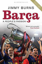 Barca: A People's Passion,Burns, Jimmy,Good Book mon0000035331