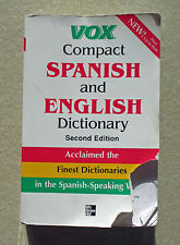 VOX Compact Spanish and English Dictionary 2nd Ed. - The Best, By Definition