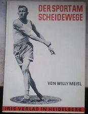 Willy Meisl - Der Sport am Scheidewege