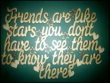 "Wooden MDF Laser Cut Blank Craft Shape/sign/plaque ""Friends are like stars..."""