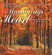 Murm'rings of the Heart : A Collection of Poetry and Song Written to Inspire...