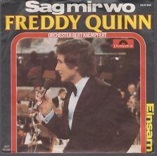 """7"""" Freddy Quinn (Orchester Bert Kaempfert) Sag mir wo / Einsam 70`s Polydor"""