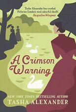 A Crimson Warning (A Lady Emily Mystery) By Tasha Alexander