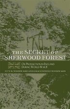 The Secret of Sherwood Forest: Oil Production in England During World War II, Gu