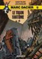 Marc Dacier - tome 13 : Le train fantôme