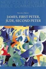 New Collegeville Bible Commentary New Testament: James, First Peter, Jude,...
