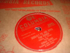 78RPM 2 Columbia by Dinah Shore, Shoo-Fly Pi/Here I Go Again, How Soon/Fool th V