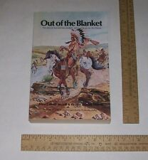 Out of the Blanket - Story of Sue & Kate McBeth, missionaries to the Nez Perces