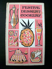 Festive Dessert Cookery 1967 Vintage Cookbook Recipes Peter Pauper Press
