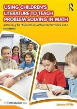 Using Children's Literature to Teach Problem Solving in Math : Addressing the...