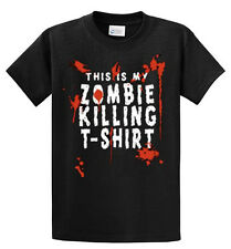 My Zombie Killing T-Shirt Printed Tee Shirt Men's Big and Tall and Regular Sizes