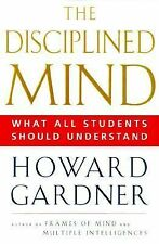 Disciplined Mind: What All Students Should Understand, , Gardner, Howard, Very G