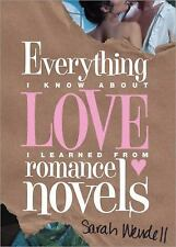 Everything I Know about Love I Learned from Romance Novels-ExLibrary