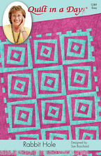 Quilt Pattern ~ RABBIT HOLE QUILT ~ by Quilt in a Day
