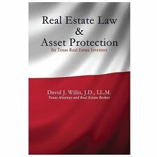 Real Estate Law and Asset Protection for Texas Real Estate Investors by David...