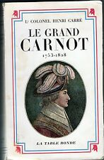 C1 REVOLUTION NAPOLEON Carre LE GRAND CARNOT 1753 1823