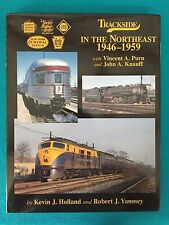 074 Trackside in the Northeast 1946-1959 Morning Sun Book NEW