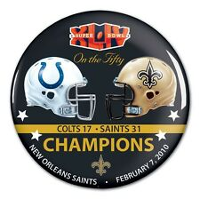 NEW ORLEANS SAINTS INDIANAPOLIS COLTS SUPER BOWL XLIV CHAMPS ON THE FIFTY BUTTON