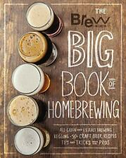 The Brew Your Own Big Book of Homebrewing: All-Grain and Extract Brewing * Keggi