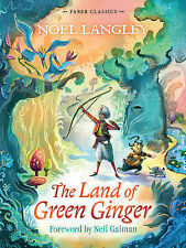The Land of Green Ginger (Faber Children's Class, Langley, Noel, New