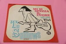 """SOLO COPERTINA SORROWS 7"""" MI SI SPEZZA IL CUORE ORIG ITALY 1966 EX !!!!!!!!!!!!!"""
