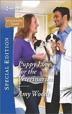 Puppy Love for the Veterinarian (Peach Leaf, Texas), Woods, Amy, Good Book