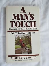 A Man's Touch by Charles F. Stanley (1977, Paperback)