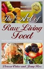 The Art of Raw Living Food: Heal Yourself and the Planet with Eco-deli-ExLibrary