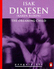 """The Dreaming Child (Penguin 60s)  Isak Dinesen Book"
