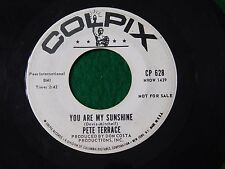 Pete Terrace - Latin Promo 45 RPM Colpix - You Are My Sunshine / Niana