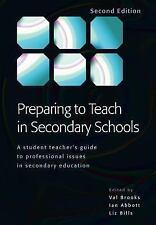 Preparing to Teach in Secondary Schools, Bills,Liz, Abbott,Ian, Brooks,Val, New