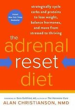 THE ADRENAL RESET DIET Cycle Carbs Protein to Lose Weight NEW book dieting loss