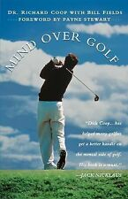 Mind over Golf: How to Use Your Head to Lower Your Score : How to Use Your...