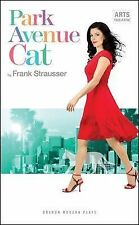Park Avenue Cat by Frank Strausser (Paperback, 2011) Fast 1st Class RM Post !