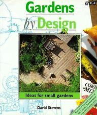 Gardens by Design: Ideas for Small Gardens-ExLibrary