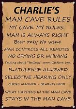 MAN CAVE RULES,PERSONALISED, Metal Sign.SHED, DEN