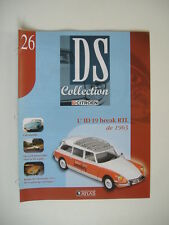 "fascicule n°26 ID 19 break RTL -1963 "" DS collection des Edition ATLAS"""