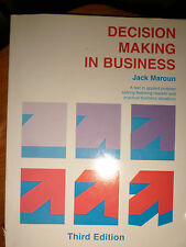 Decision Making in Business: A Text in Applied Problem Solving Featuring...