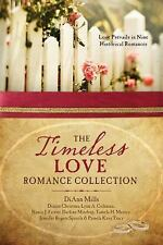 The Timeless Love Romance Collection: Love Prevails in Nine Historical Romances