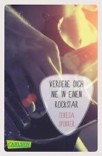 Verliebe dich nie in einen Rockstar (Die Rockstar-Reihe 1) von Teresa Sporrer...
