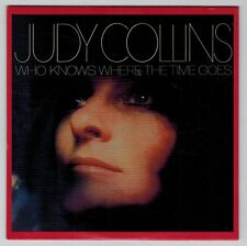 Judy Collins - Who Knows Where the Time Goes (CD)