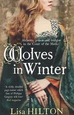 Wolves in Winter, Hilton, Lisa, New Books