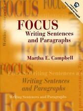 Focus: Writing Sentences and Paragraphs, Martha E. Campbell, Acceptable Book