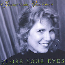 Close Your Eyes - Gretchen Richie... Jazz Cabaret (CD 2000)