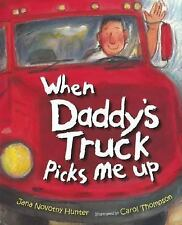When Daddy's Truck Picks Me Up-ExLibrary