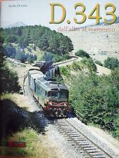 Monografia Locomotive D.343 ed. ETR 2002 - Tr.2